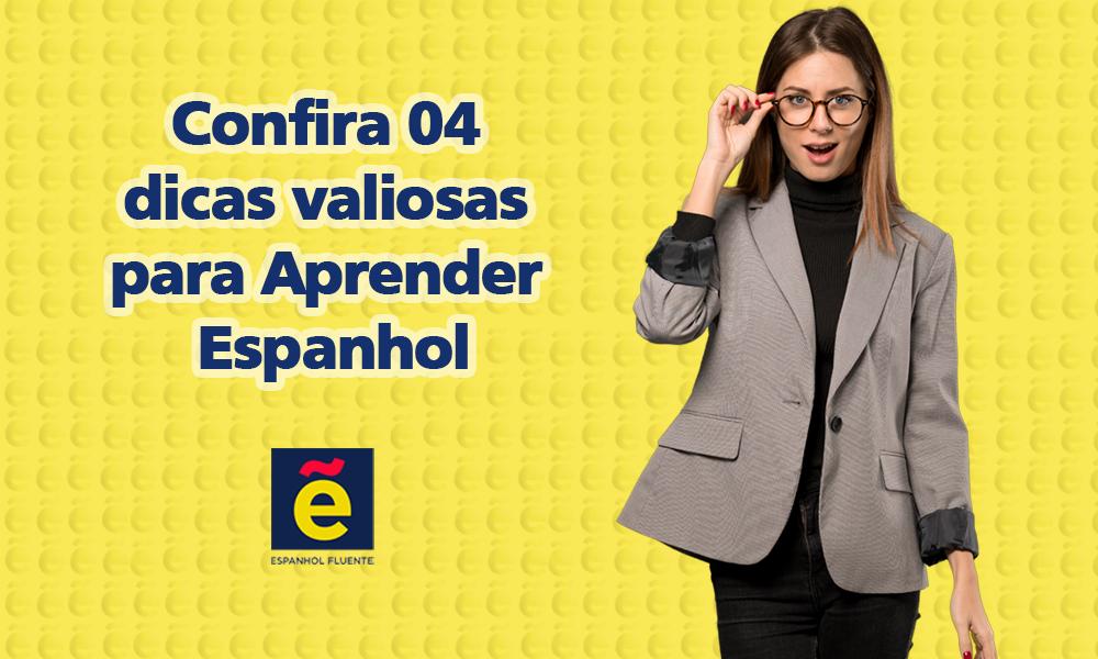 Confira 04 dicas valiosas para aprender espanhol